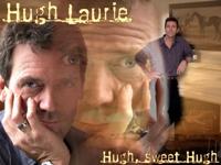 Hugh, sweet Hugh