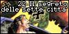 22 Il segreto delle sette città