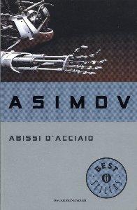 Abissi d'acciaio / Isaac Asimov