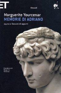 Memorie di Adriano / Marguerite Yourcenar