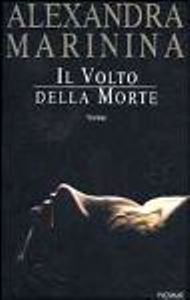 Il volto della morte / Alexandra Marinina