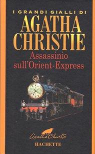 Assassinio sull'Orient Express / Agatha Christie