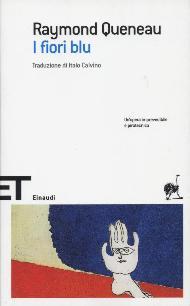 I fiori blu / Raymon Queneau