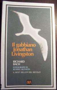 Il gabbiano Jonathan Livingston / Richard Bach