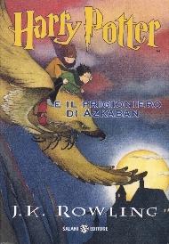 Harry Potter and the Prisoner of Azkaban / J. K. Rowling