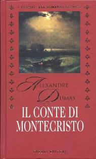 Il Conte di Montecristo / Alexandre Dumas padre