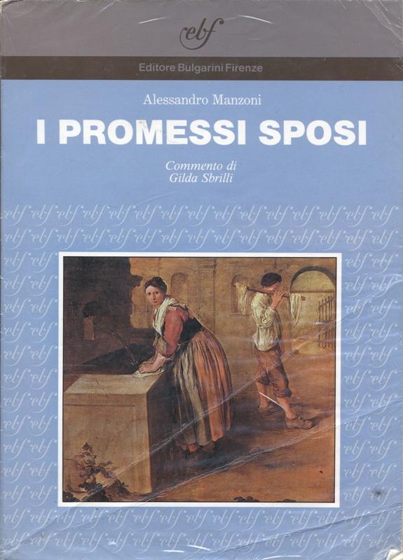 I Promessi Sposi / Alessandro Manzoni