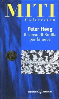 Il senso di Smilla per la neve / Peter Høeg
