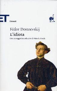 L'idiota / Fëdor Dostoevskij