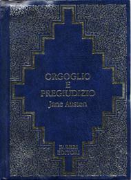 Orgoglio e pregiudizio / Jane Austen