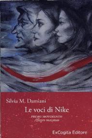 Le voci di Nike / Silvia M. Damiani