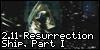 2.11 Resurrection Ship, Part I