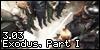 3.03 Exodus, Part I