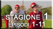 stagione 1, episodi 1-11