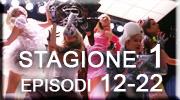 stagione 1, episodi 12-22