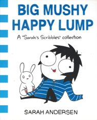 Big Mushy Happy Lump / Sarah Andersen