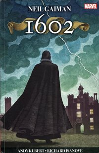 1602 / Neil Gaiman