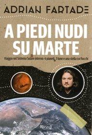 A piedi nudi su Marte / Adrian Fartade