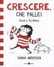 Crescere, che palle! / Sarah Andersen