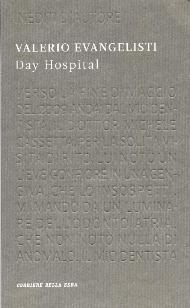 Day Hospital / Valerio Evangelisti