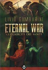 Gli Eserciti dei Santi / Livio Gambarini
