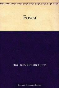 Fosca / Ugo Iginio Tarchetti