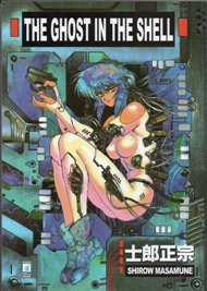 The Ghost in the Shell / Shirow Masamune
