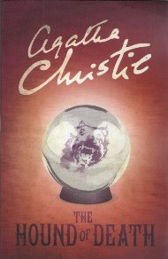 The Hound of Death / Agatha Christie