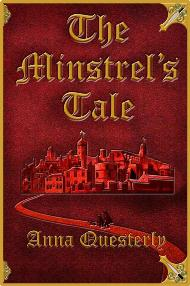 The Minstrel's Tale / Anna Questerly