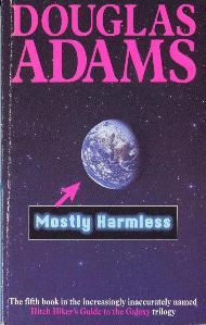 Mostly Harmless / Douglas Adams