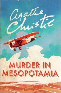 Murder in Mesopotamia / Agatha Christie