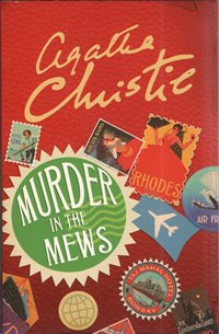 Murder in the Mews / Agatha Christie