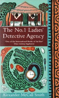 The No.1 Ladies' Detective Agency / Alexander McCall Smith
