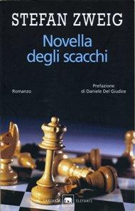 Novella degli scacchi / Stefan Zweig
