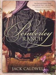 Pemberley Ranch / Jack Caldwell