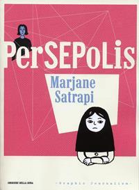 Persepolis / Marjane Satrapi