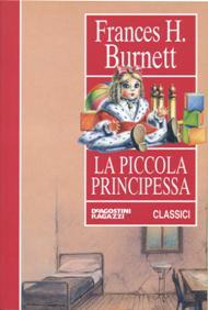La Piccola Principessa / Frances H. Burnett
