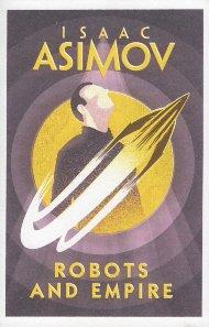 Robots and Empire / Isaac Asimov