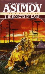 The Robots of Dawn / Isaac Asimov