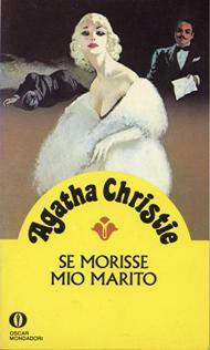 Se morisse mio marito / Agatha Christie