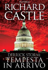 Tempesta in arrivo / Richard Castle