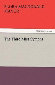 The Third Miss Symons / F. M. Mayor