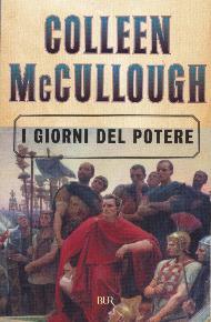 I giorni del potere / Colleen McCullough