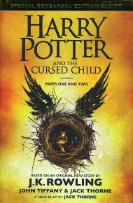 Harry Potter and the Cursed Child / J.K. Rowling, John Tiffany & Jack Thorne