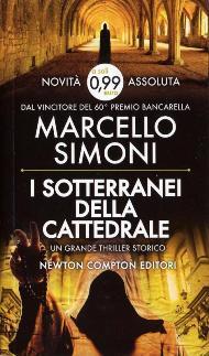 I sotterranei della cattedrale / Marcello Simoni