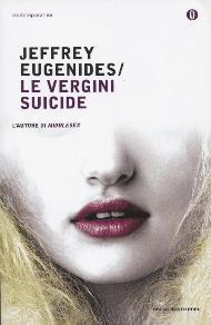 Le vergini suicide / Jeffrey Eugenides