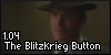 1.04 The Blitzkrieg Button