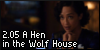 2.05 A Hen in the Wolf House