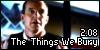 2.08 The Things We Bury