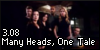 3.08 Many Heads, One Tale